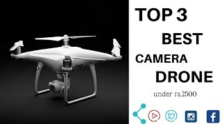 Review - Top 3 Best HD camera Drone under Rs 2500 in India 2018 [Hindi-हिन्दी]