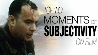 10 Moments of Subjectivity on Film