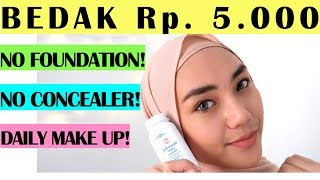 CUMA BEDAK BAYI ?! | TUTORIAL MAKE UP NATURAL UNTUK PEMULA | Low Budget Make Up | Daily Make Up