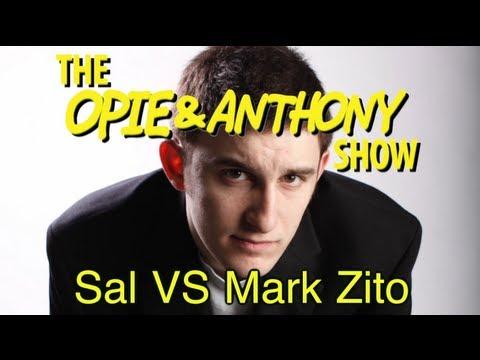Opie & Anthony: Sal Vs Mark Zito (07/31, 08/02/12)