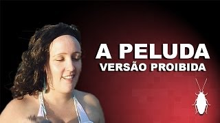Show Brasil TV - A Peluda (Versão Proibida)