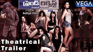Friend Request Theatrical Trailer || Latest Telugu Movie 2016