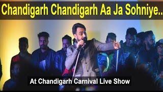 Chandigarh Chandigarh Aa Ja Sohniye | Babbu Maan Live Show In Chandigarh Carnival 2016
