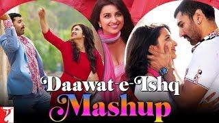 Daawat-e-Ishq - Mashup - Aditya Roy Kapur   Parineeti Chopra