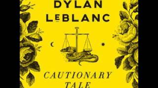 Dylan LeBlanc - Lightning and Thunder