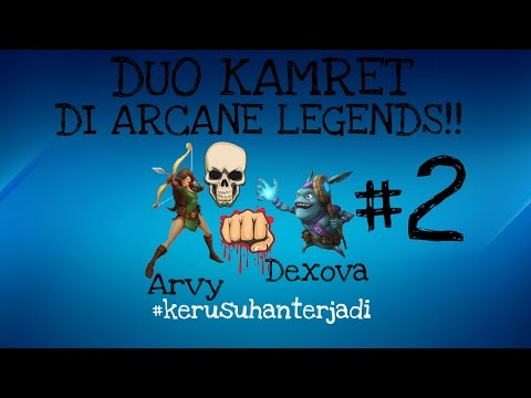 Xxx Mp4 Another DUO KAMPRET Main Arcane Legends 3gp Sex