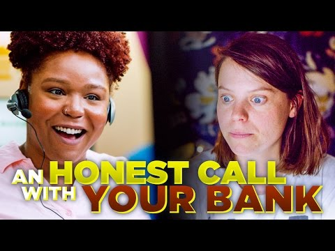 An Honest Call With Your Bank