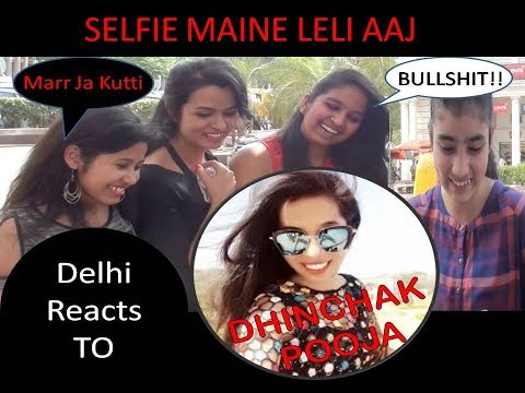 HOT Delhi Girls React/Direct Message To DHINCHAK POOJA
