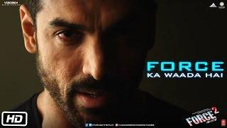 Force Ka Waada Hai | Dialogue Promo| Force 2 | John Abraham