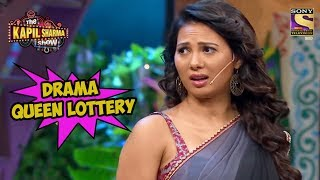 Drama Queen Lottery - The Kapil Sharma Show