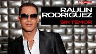 RAULIN RODRIGUEZ 2016 ► Sin Temor (Official Web Clip) ► BACHATA ROMANTICA - NUEVO 2016