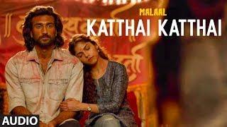 Full Audio: KATTHAI KATTHAI  Sharmin Segal   Meezaan   Sanjay Leela Bhansali   SHREYA GHOSHAL