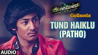 Tund Haiklu (Patho) Full Song (Audio) ||