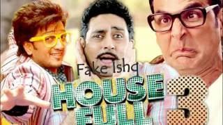 Fake Ishq - Kailash Kher, Nakaash Aziz, Altamash Faridi   Housefull 3
