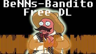 BeNNs - Bandito - Free Download 320kbs
