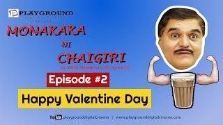 Mona Kaka Ni Chaigiri | Episode 02 - Happy Valentine Day | Shekhar Shukla | Gujarati Web Series