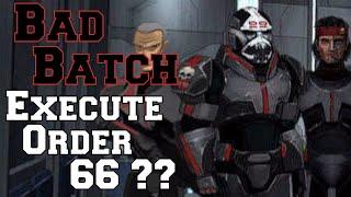 Star Wars Sagas -02- : Did The Bad Batch & Echo Execute Order 66?!?