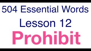 504 Essential Words with movie - Lesson 12 - Prohibit meaning