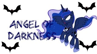 Angel of Darkness PMV Princess Luna