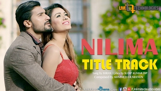 Nilima TItle Track (Full Video) | Bobby | Sanj John | Imran | Nilima Bengali Movie 2017