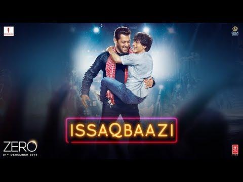 Xxx Mp4 Zero ISSAQBAAZI Video Song Shah Rukh Khan Salman Khan Anushka Sharma Katrina Kaif T Series 3gp Sex
