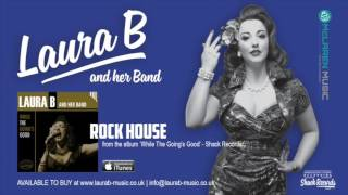 Laura B and her Band | Rock House - Album Track