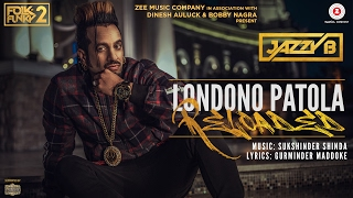 Londono Patola Reloaded | Official Music Video | Jazzy B | Sukhshinder Shinda