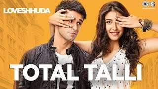 Total Talli - Loveshhuda | Latest Bollywood Party Song | Girish, Navneet | Parichay, Teesha