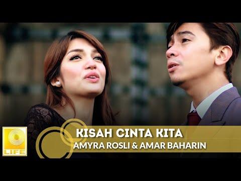 Amyra Rosli & Amar Baharin - Kisah Cinta Kita (Official Music Video) mp3