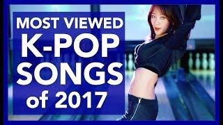 MOST VIEWED K-POP SONGS OF 2017 • JUNE • WEEK 3