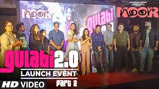 LIVE: Part 2 . Gulaabi 2.0 Song Launch  | Noor