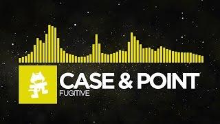 [Electro] - Case & Point - Fugitive [Monstercat Release]
