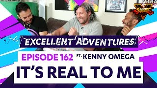 IT'S REAL TO ME ft. KENNY OMEGA! The Excellent Adventures of Gootecks & Mike Ross Ep. 162 (SFV S2)