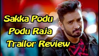 Sakka Podu Podu Raja Trailor Review