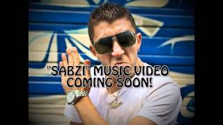 """Sabzi"" Music Video COMING SOON!"