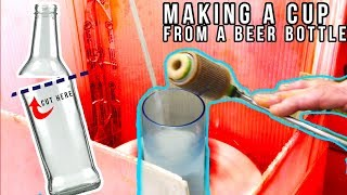 Making a Cup with a Beer Bottle!