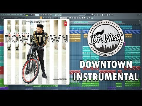 Downtown (Instrumental) | Guru Randhawa | Vee Music | Dr.Vilest