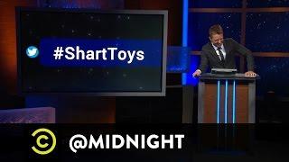 #HashtagWars - #ShartToys - @midnight with Chris Hardwick