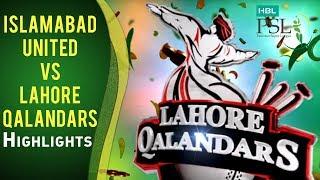 Match 9: Islamabad United vs Lahore Qalandars - Highlights