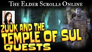 Elder Scrolls Online: Quests - Zuuk and the Temple of Sul