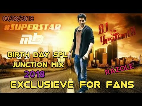 Xxx Mp4 2018 MAHESH BABU BIRTHDAY SPECIAL SONG JUNCTION MIX BY DJ YESWANTH FROM RAZOLE 3gp Sex