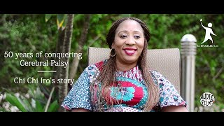 50 years of conquering Cerebral Palsy: Chi Chi Iro's story