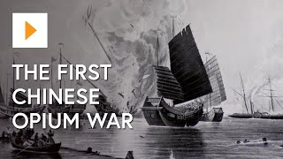 The First Chinese Opium War ACDSEH094 (clip)