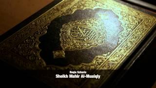 Al Ruqyah Al Shariah - Sheikh Mahir Al-Muaiqly