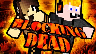 Minecraft - Blocking dead [ZOMBI FANOK ELŐNYBEN!]