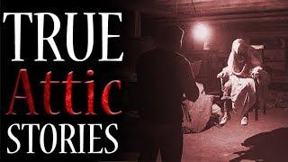 5 True Scary Attic & Basement Horror Stories (Vol. 2)