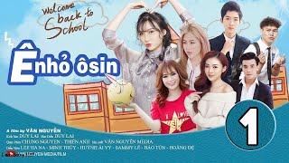 Ê NHỎ OSIN | Phim Học Đường 2019 | Huỳnh Ái Vy - Cao Tùng Huy | Short Film Youtube Osin Part 1