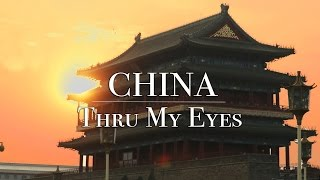 CHINA • Thru My Eyes Video