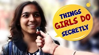 What do GIRLS do When They Are ALONE? | Social Experiment | StreetFlix | Comedy | Wassup India