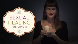 Sexual Healing for Couples